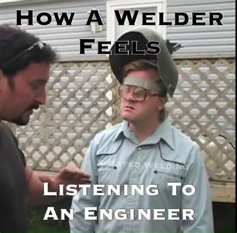 Funny Welder Memes - 63 best images about millwright stuff on pinterest