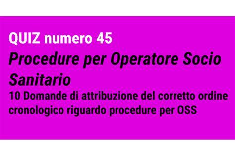 test quiz oss quiz 45 per oss procedure per operatore socio sanitario