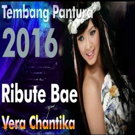 download mp3 gratis tayuban download lagu vera chantika ribute bae kumpulan lagu