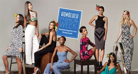 Fashion Week Are You Ready by Are You Ready For Honolulu Fashion Week Honolulu