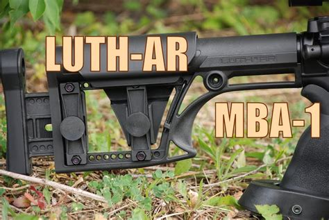 Should I Get A Luth Ar Mba 1 Or Mba 2 by Luth Ar Mba 1 Modular Buttstock Assembly