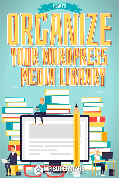 organize media how to organize your wordpress media library in 2018 wp