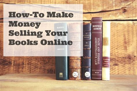 Make Money Selling Books Online - selling your books online