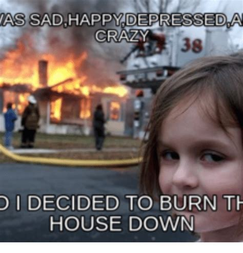 Girl House Fire Meme - 25 best memes about little girl burning house meme