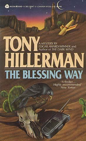 the blessing way a leaphorn chee novel a leaphorn and chee novel books the blessing way by tony hillerman fictiondb