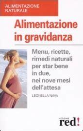 alimentazione tipo in gravidanza alimentazione in gravidanza leonella nava