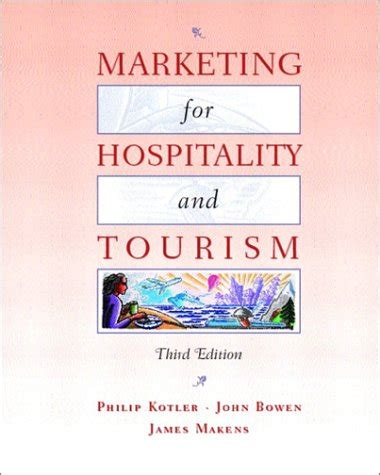 Marketing For Hospitality And Tourism 7th Edition By Kotler biography of author t bowen booking appearances speaking