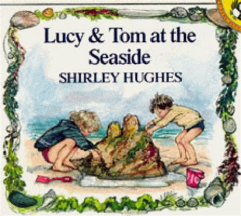 a seaside books and tom at the seaside by shirley hughes reviews