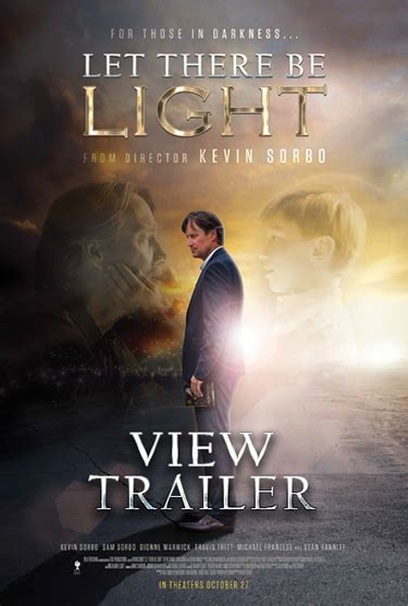 kevin sorbo let there be light let there be light directed by kevin sorbo