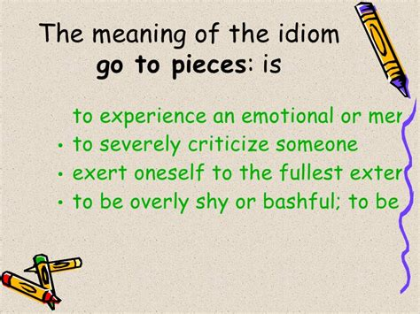 pieces meaning english idioms