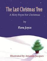 the last christmas tree a christmas story poem by flora