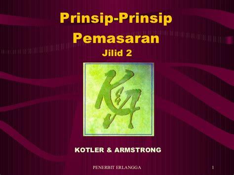 Buku Prinsip Prinsip Pemasaran Jilid 2 Edisi 12 free software ebook manajemen pemasaran philip kotler bizrutor
