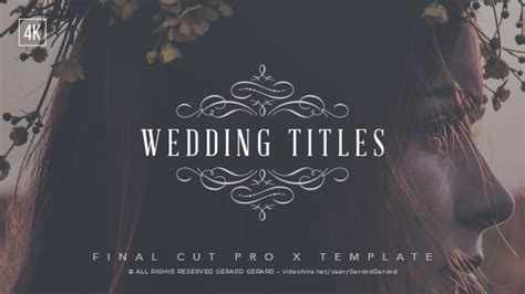 wedding titles fcpx by gerardgerard videohive
