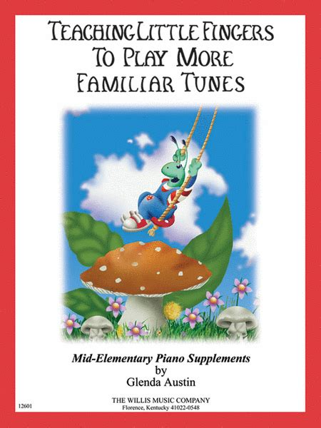 Teaching Fingers To Play More Familiar Tunes teaching fingers to play more familiar tunes book only sheet by glenda