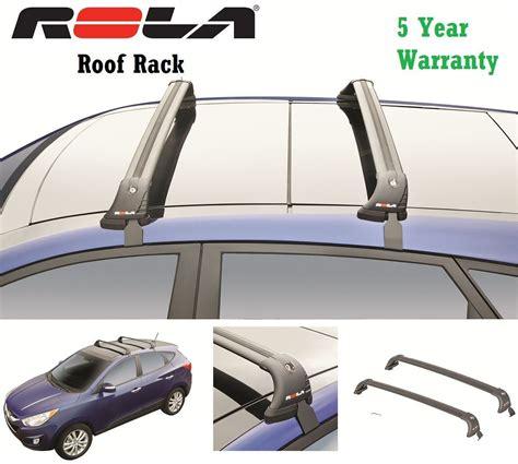 Roof Rack Hyundai Tucson by Rola Custom Fit Alumnum 110lb Roof Rack Fits 13 14 Hyundai