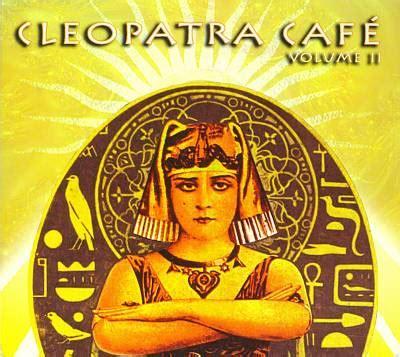 Cleopatra Set2 cleopatra cafe vol 2 2 cd set