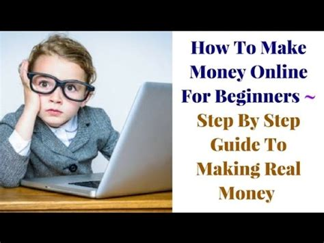 Where To Make Money Online For Real - how to make money online for beginners step by step guide to making real money youtube