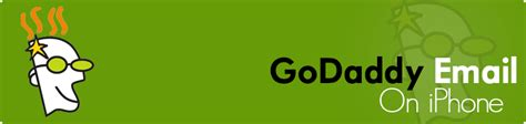 godaddy mobile email godaddy email on iphone automatically setting up godaddy