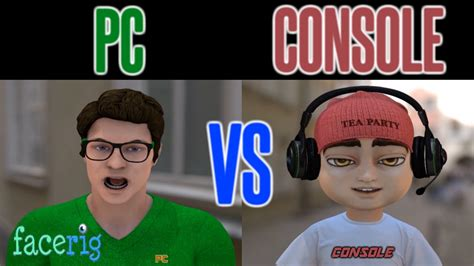next console vs pc facerig pc vs console debate pc vs ps4 pc vs xbox