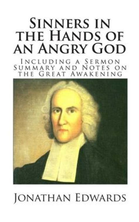sinners in the of an angry god books sinners in the of an angry god including a sermon