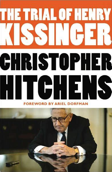 libro the trial of henry the trial of henry kissinger by christopher hitchens paperback barnes noble 174