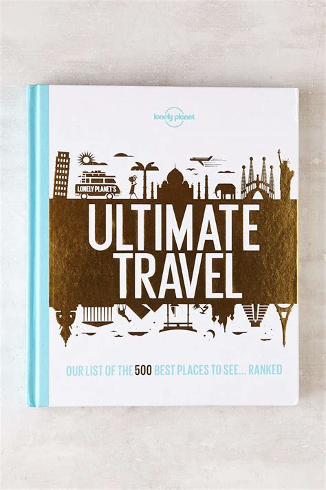 Pdf Lonely Planets Ultimate Travel Places by Lonely Planet S Ultimate Travel Our List Of The 500 Best