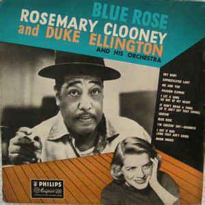 rosemary clooney duke ellington rosemary clooney and duke ellington blue rose vinyl lp