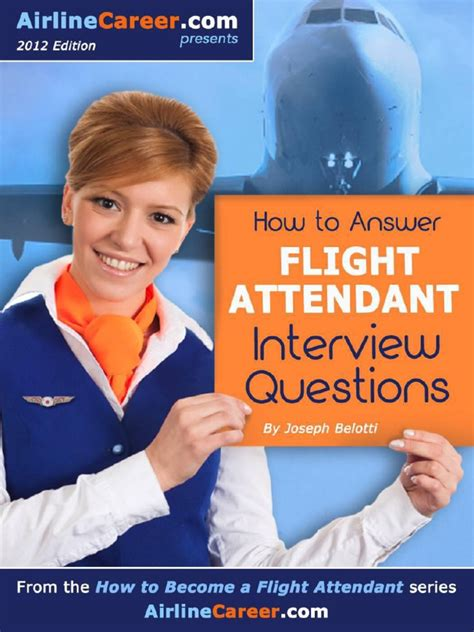 become a cabin crew how to answer flight attendant questions how to