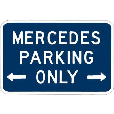 mercedes parking mercedes parking only tin signs metal signs sold at