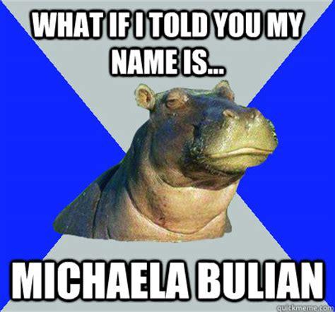 Michaela Meme - what if i told you my name is michaela bulian