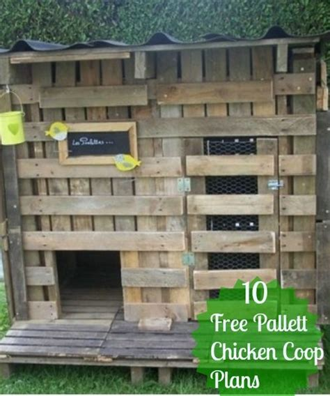 building a hen house free plans 17 best ideas about chicken coop pallets on pinterest pallet coop diy chicken coop