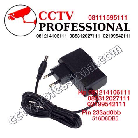Adaptor Cctv 12v 1a 12 Volt 1 Ere 12 V 1 A jual adaptor 12v 1a cctv cctv professional