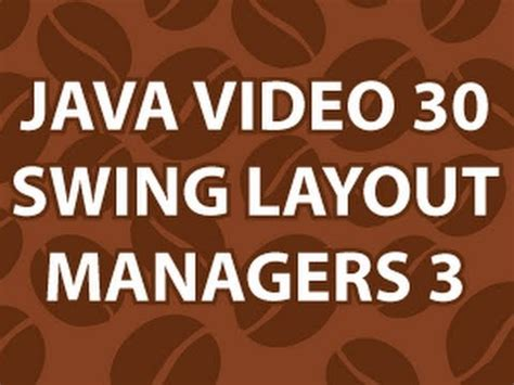 learn java swing swing layout managers part 3 lessonpaths