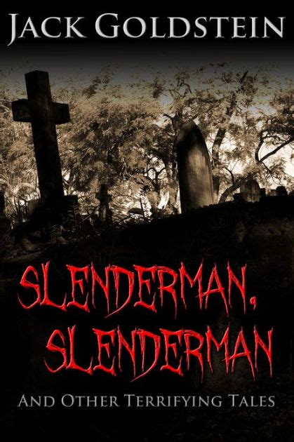 the peeling other terrifying tales ebook slenderman slenderman and other terrifying tales by