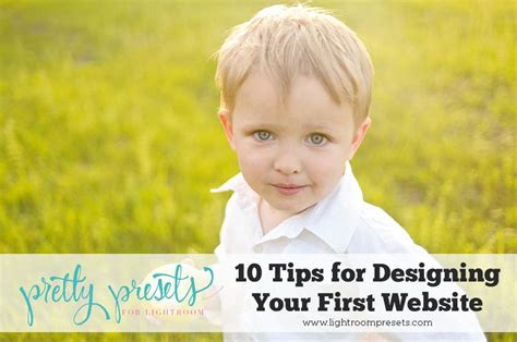 10 tips for designing a 10 must know tips for designing your first website