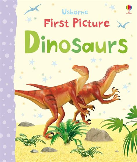 Usborne Picture Dinosaurs picture dinosaurs at usborne books at home
