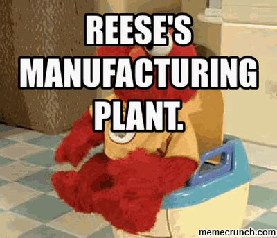 Reese Meme - reese s manufacturing plant