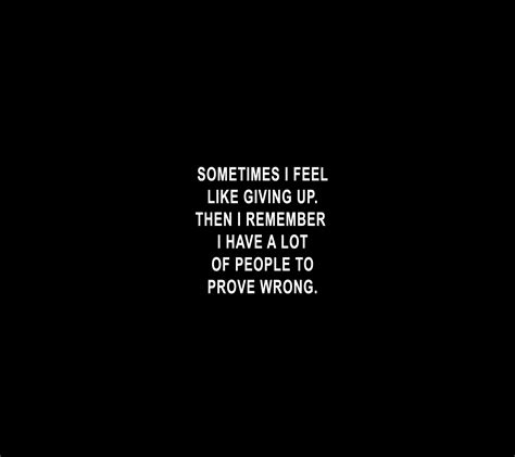 I Feel Like A by Sometimes I Feel Like Giving Up Quotes Quotesgram