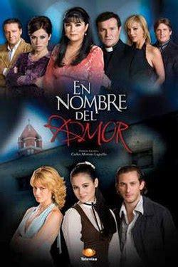 poster de novelas y series en nombre del amor wikipedia