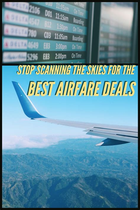 stop scanning the skies for the best airfare deals traveling honeybird