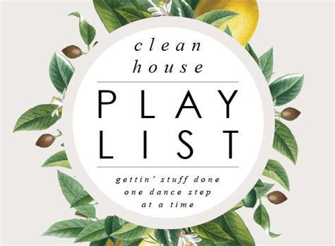 house cleaning music playlist clean house schedule and playlist house mix