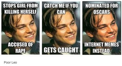 Poor Leo Meme - how the internet fell in love with leonardo dicaprio