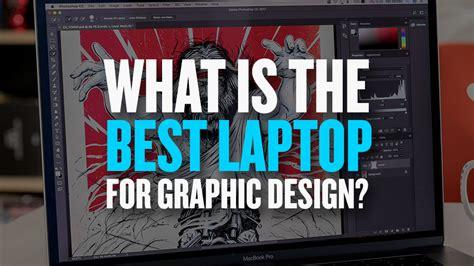 best graphic design best laptops for graphic designers 2018 just creative