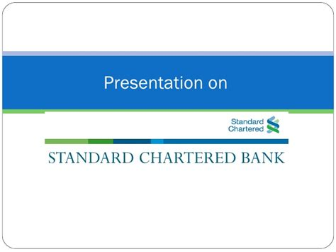standard chartered bank product and operation management presentation on standard