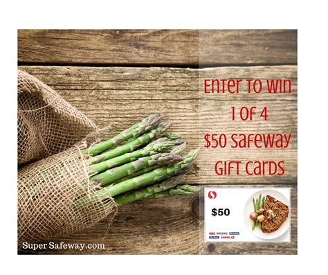 Cash In Gift Cards At Safeway - win a 50 safeway gift card super safeway