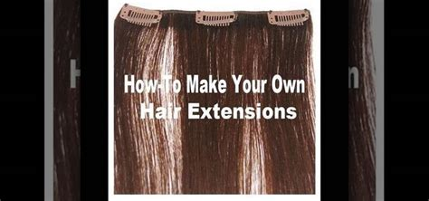 make clip in hair extensions how to make your own clip in hair extensions 171 makeup