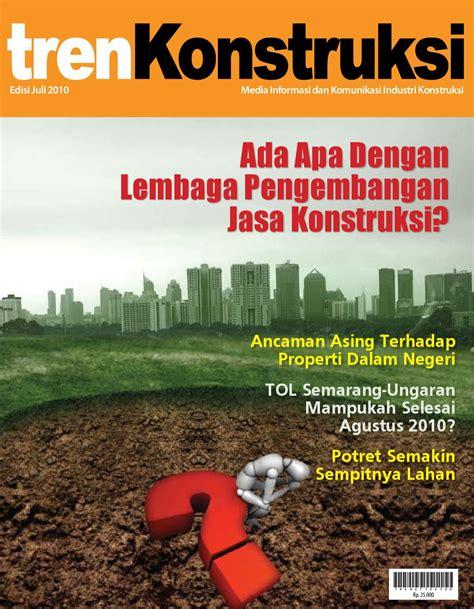 Manajemen Proyek Konstruksi Ed Revisi Wulfram I Ervianto Offset majalah tren konstruksi edisi juli 2010 by bs e
