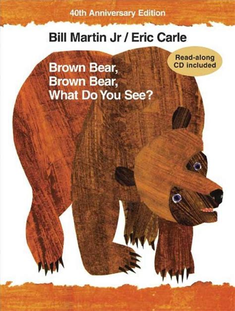 brown bear brown bear what do you see bill martin jr