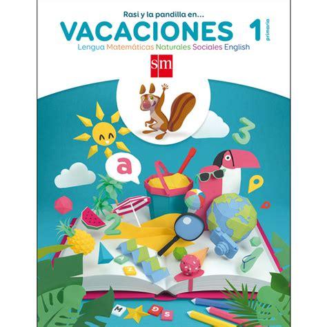 libro cuaderno de vacaciones para libros cuadernos de vacaciones librer 237 a el corte ingl 233 s