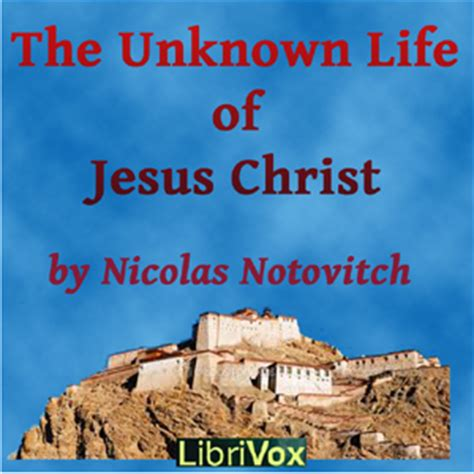 biography of jesus book unknown life of jesus christ audio book by nicolas